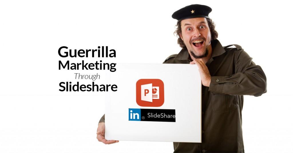 Guerrilla Marketing through Slideshare