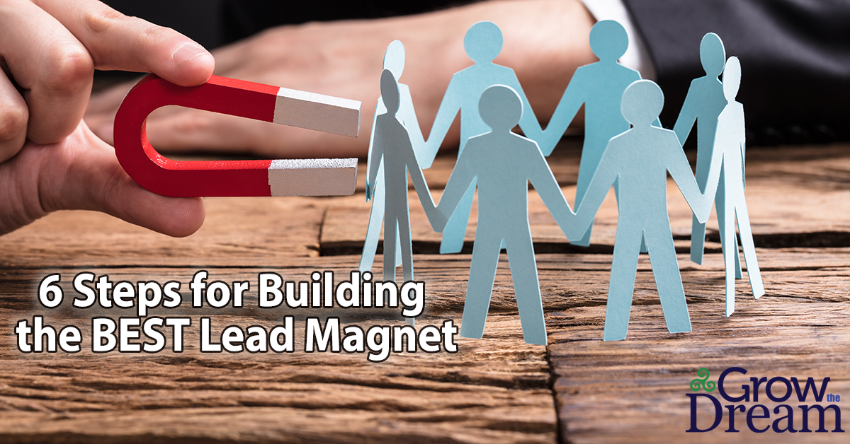Creating a Killer Lead Magnet: 6-Step Checklist