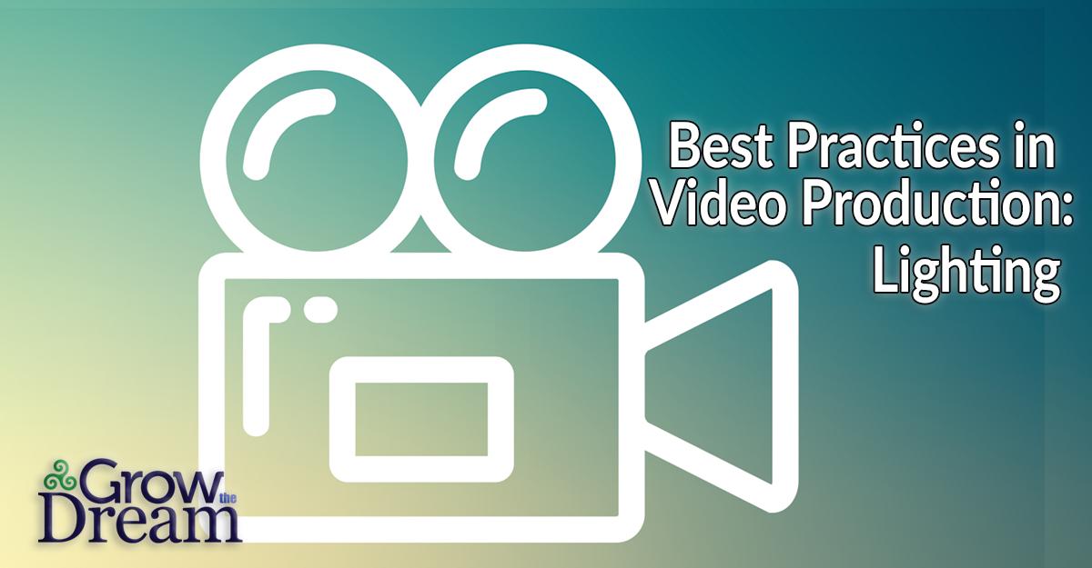 Best Practices for Video Series: Lighting