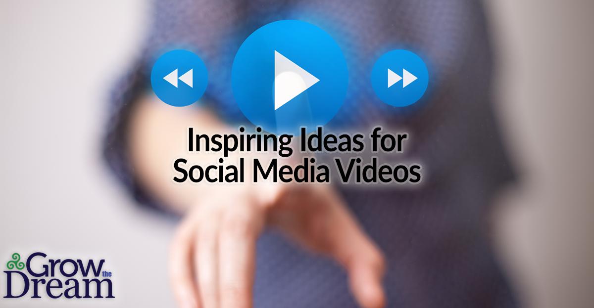 9 Inspiring Ideas for Social Media Videos