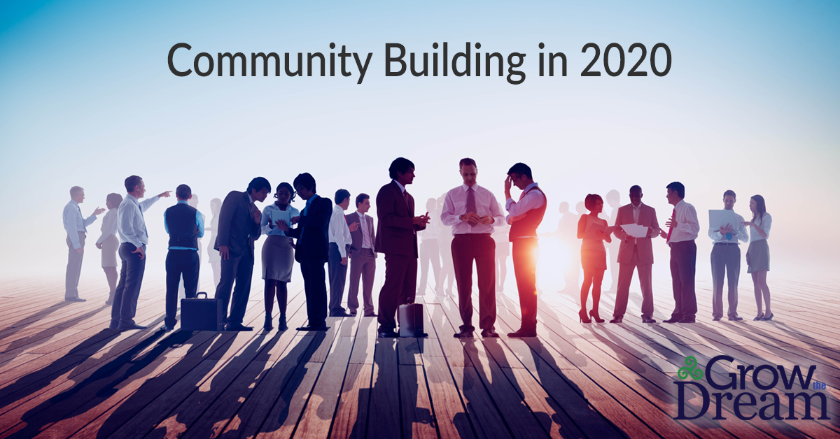 Why Building Community is the Top Business Priority for 2020