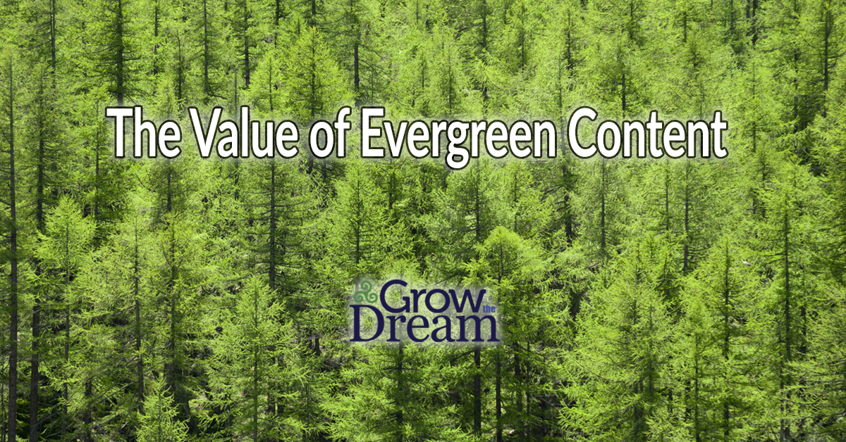 The Value of Evergreen Content